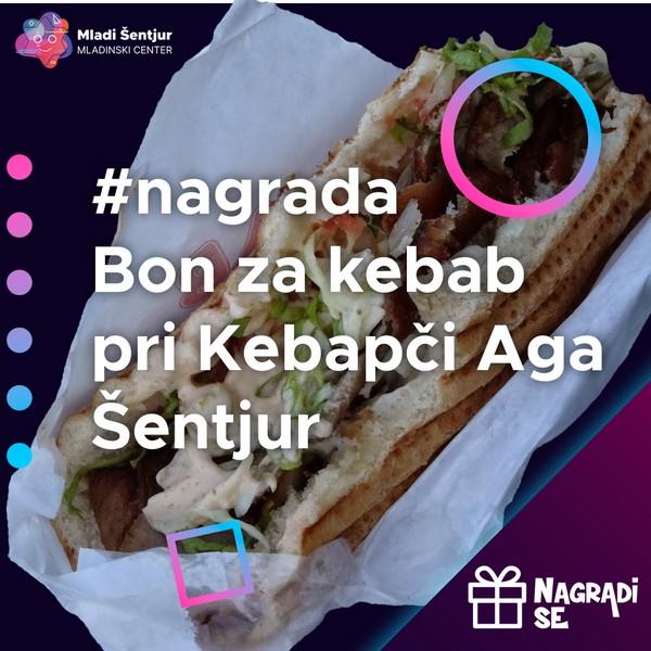 Nagrada bon za kebab pri Kebabči Aga Šentjur