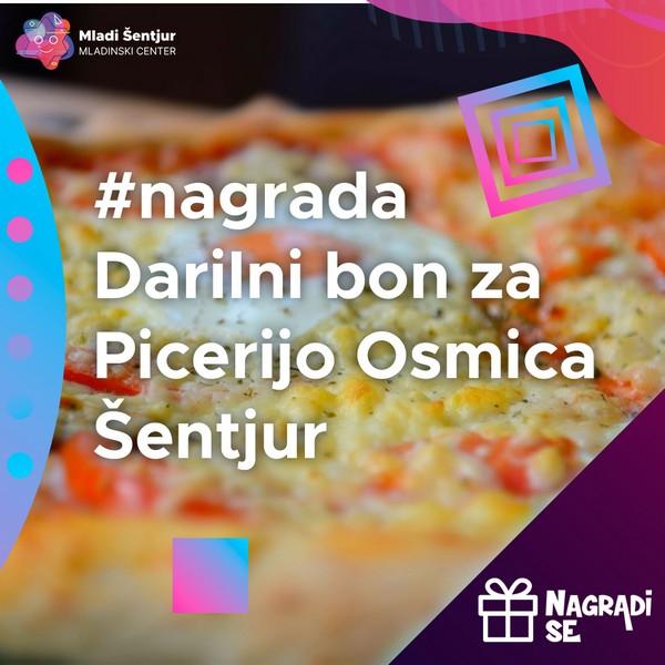 Nagrada darilni bon za picerijo Osmica Šentjur